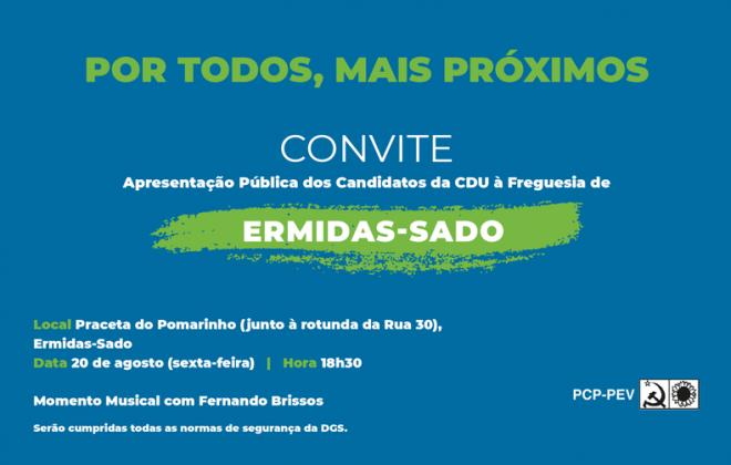 Autárquicas2021: CDU apresenta hoje os candidatos à Freguesia de Ermidas-Sado