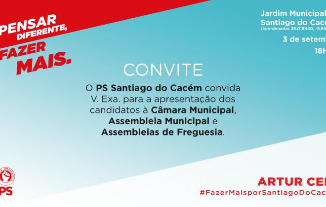 Autárquicas2021: PS apresenta hoje os candidatos ao concelho de Santiago do Cacém